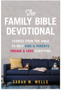 family bible devotional, cover, sarah m wells, sarah wells